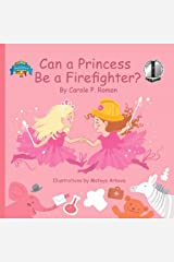Can a Princess Be a Firefighter? (Bedtime Dream Collection Book 1) Kindle Edition