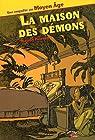 La maison des démons par Poirson-Dechonne