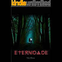 ETERNIDADE (NOVO MUNDO Livro 1)