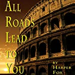 All Roads Lead To You | Harper Fox