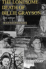 The Lonesome Death of Billie Grayson: Killings in Early Day Lincoln County Oklahoma Paperback