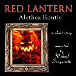 Red Lantern: A Short Story | Alethea Kontis