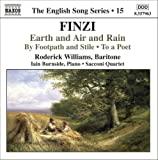Finzi - Earth and Air and Rain; To a Poet; By Footpath and Stile