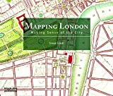 img - for Mapping London: Making Sense of the City book / textbook / text book