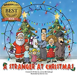 A Stranger At Christmas (Fully Illustrated) (Porterlance Series Book 1) by [McCullough, James]