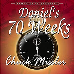 Daniel's 70 Weeks Audiobook