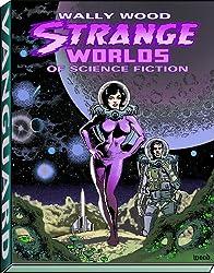 Strange Worlds of Science Fiction