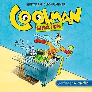 Coolman und ich Hörbuch