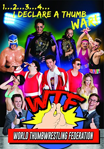 WTF World Thumbwrestling Federation