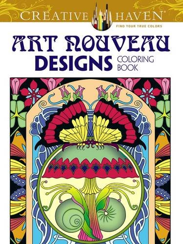 - Creative Haven Art Nouveau Designs Collection Coloring Book (Creative Haven Coloring Books)