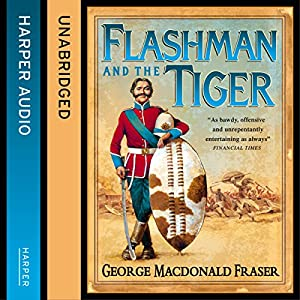 Flashman and the Tiger Hörbuch