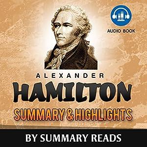 Alexander Hamilton, by Ron Chernow | Summary & Highlights Audiobook
