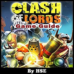 Clash of Lords 2 Game Guide
