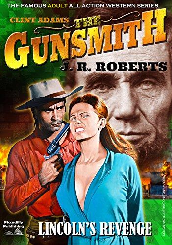 Giant Gunsmith 14: Lincoln's Revenge (A Giant Gunsmith Western)