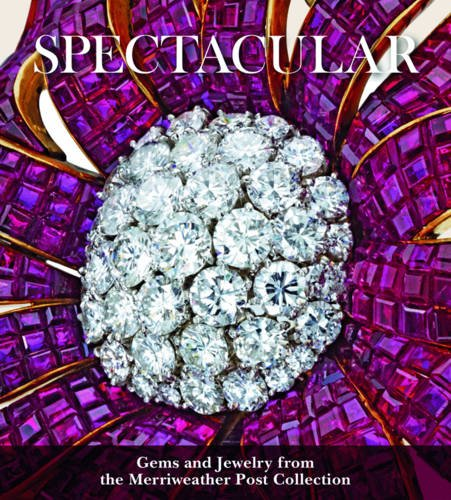 Pdf Crafts Spectacular: Gems and Jewelry from the Merriweather Post Collection (Hillwood Estate, Museum & Gardens)