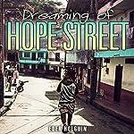 Dreaming of Hope Street | Eder Holguin