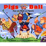 Pigs on the Ball : Fun With Math and Sports