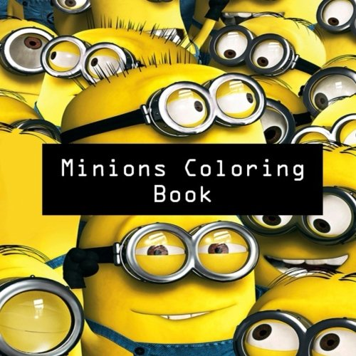 Minions Coloring Book: Colouring, Art, Stuart, Dave, Kevin, Gus, Smurf, Birthday, Present, Gift, Finding nemo, Zootopia, Frozen, Mickey Mouse, Walt ... Cartoon, Fun, Kids, -