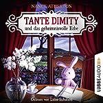 Tante Dimity und das geheimnisvolle Erbe (Ein Wohlfühlkrimi mit Lori Shepherd 1)