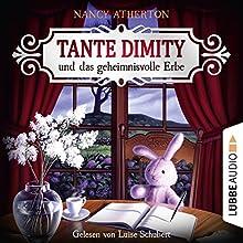 Tante Dimity und das geheimnisvolle Erbe (Ein Wohlfühlkrimi mit Lori Shepherd 1) Hörbuch von Nancy Atherton Gesprochen von: Luise Schubert