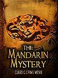 The Mandarin Mystery: Classic Crime Movie