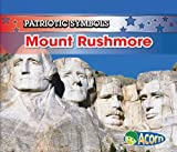 Mount Rushmore (Patriotic Symbols) by Nancy Harris front cover