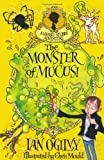 The Monster of Mucus! - A Measle Stubbs Adventure