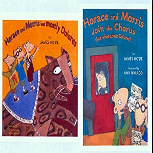 'Horace and Morris, but Mostly Dolores' and 'Horace and Morris Join the Chorus' Audiobook