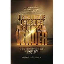 La fórmula más rápida, rentable e INFALIBLE para VENDER MÁS y MEJOR (Spanish Edition) Sep 16, 2015