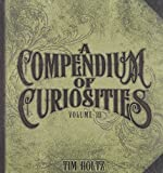 A Compendium of Curiosities Volume III by Tim Holtz Idea-ology, 8.75 x 8.5 Inches, 75 Pages, TH93135