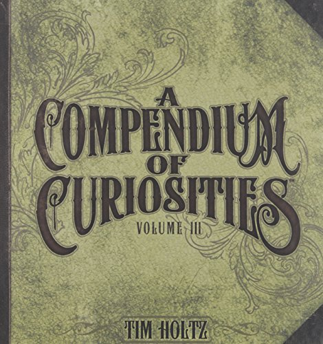 Steampunk Ideas (A Compendium of Curiosities Volume III by Tim Holtz Idea-ology, 8.75 x 8.5 Inches, 75 Pages, TH93135)