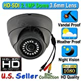 HD SDI SONY 2.1MP CMOS Sensor 1080P Starvis Dome 3.6mm Wide Lens Angle Vandal Weather Proof SMT LED IR Night Vision BNC Connection Outdoor CCTV Camera 2.1 Megapixel Black Color