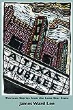 A Texas Jubilee, James Ward Lee, 0875655130