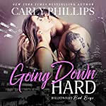 Going Down Hard | Carly Phillips