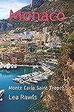 Monaco: Monte Carlo Saint Tropez (Photo Book)