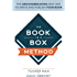 The Book In A Box Method: The Groundbreaking New Way to Write and Publish Your Book