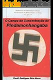 O Campo de Concentração de Pindamonhangaba