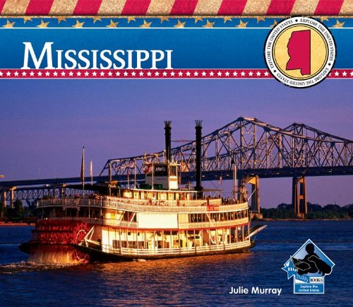 Mississippi (Explore the United States): Julie Murray: 9781617833625
