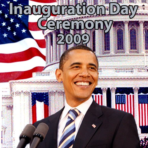 Inauguration Day Ceremony - The Complete Event (1/20/09)