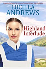 Highland Interlude: A moving romance in a 1960s Scottish cottage hospital Kindle Edition