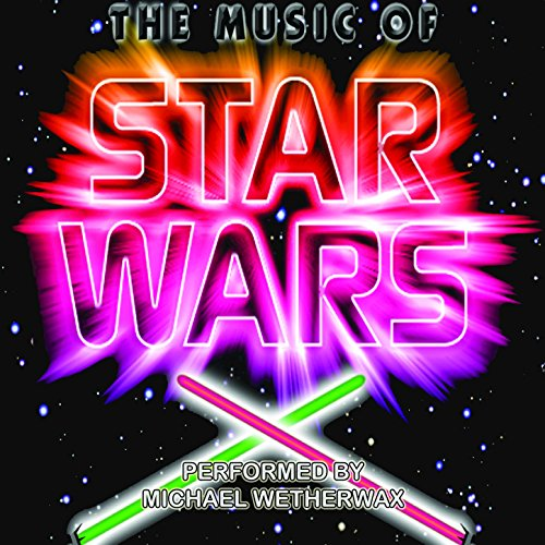 The Music of Star Wars (Star Wars -