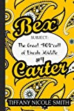 Bex Carter 4: the Great BOY Cott of Lincoln Middle, Tiffany Smith, 1499132913