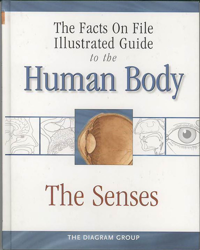 Download The Facts On File Illustrated Guide To The Human Body:The Senses ebook