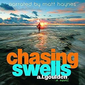 Chasing Swells: Volume 1 Audiobook