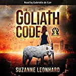 The Goliath Code: A Post-Apocalyptic Survival Thriller | Suzanne Leonhard