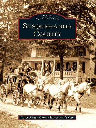 Susquehanna County (Images of America) (Susquehanna Pa)