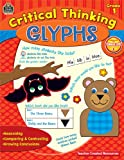 Critical Thinking Glyphs Grade 1, Pamela Greening, 1420635905