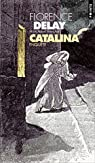Catalina : Enquête par Delay