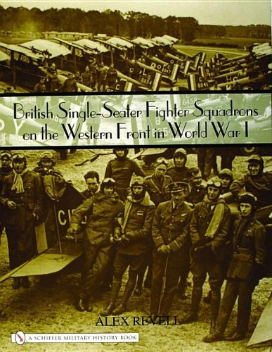 British Single-seater Fighter Squadrons in World War I