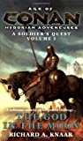 The God in the Moon (Age of Conan Hyborian Adventures: A Soldier's Quest)